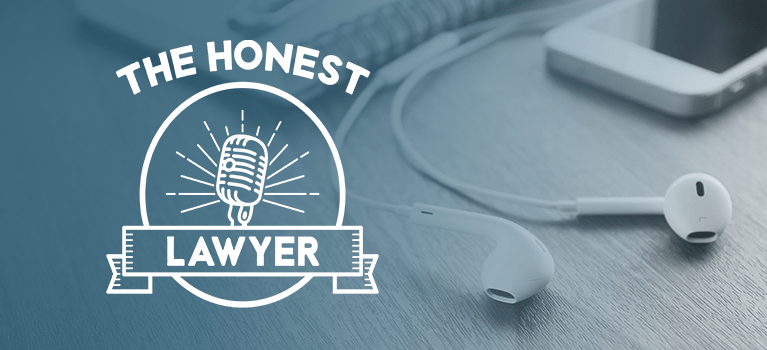 The Honest Lawyer Podcast
